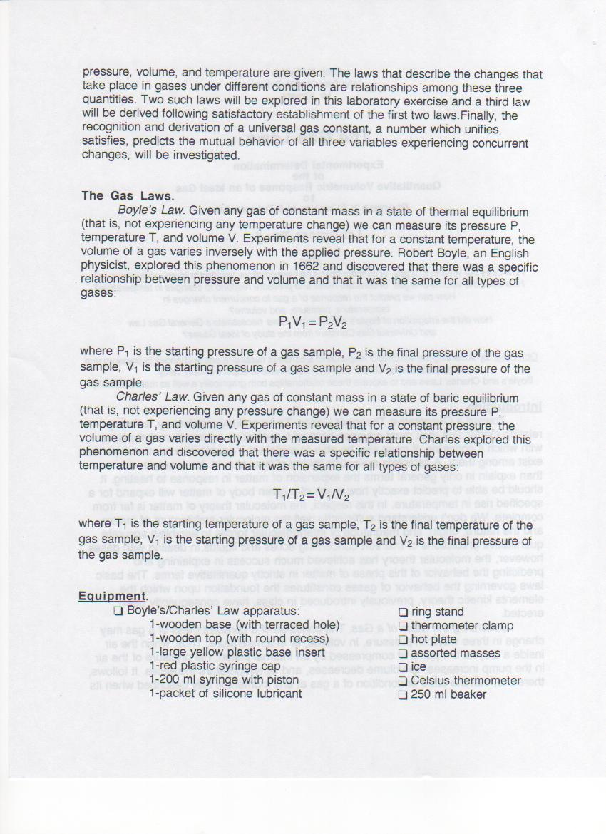 lab report gas laws Chemistry lab: boyle's law in a bottle 1 according to our modern understanding of the gas laws, there are four variables of a gas these variables.
